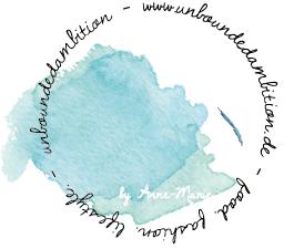 unboundedambition – Food- und Lifestyle Blog aus Stuttgart/ Berlin